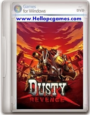 Dusty-Revenge-Pc-Game