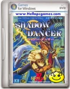 Shadow Dancer Game