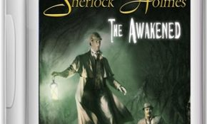 Sherlock Holmes The Awakened Game