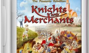 Knights And Merchants The Peasants Rebellion Game