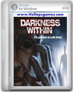 Darkness Within 1 In Pursuit of Loath Nolder Game