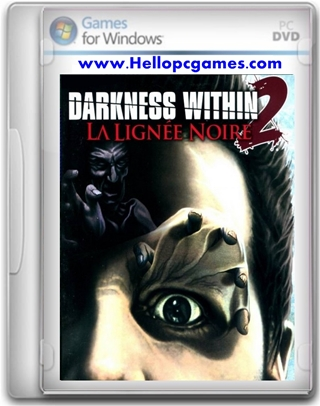 Darkness Within 2 The Dark Lineage Game
