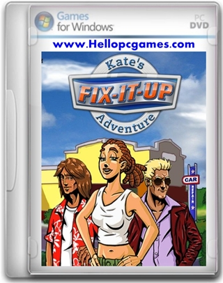 Fix It Up Kate's Adventure Game