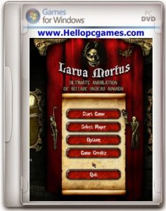 Larva Mortus Game