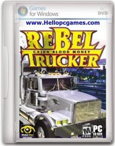 Rebel Trucker Cajun Blood Money Game