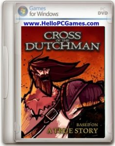 Cross of the Dutchman Game