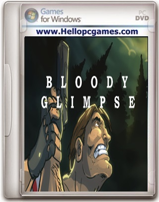 Bloody Glimpse Game