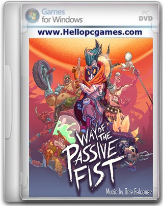 Way of the Passive Fist Game