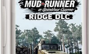 Spintires MudRunner The Ridge Game