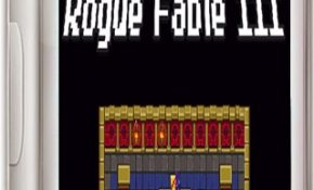 Rogue Fable III Game