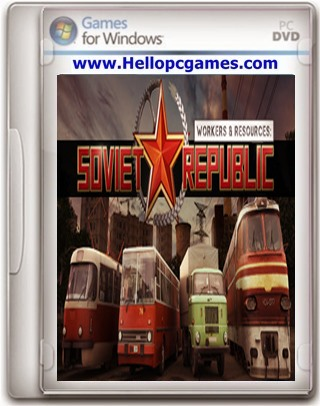 Workers & Resources: Soviet Republic Game Free Download
