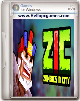 ZIC – Zombies in City Game Free Download