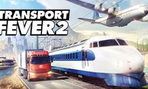 Transport Fever 2 Game download