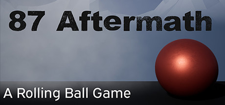 87 Aftermath A Rolling Ball Game