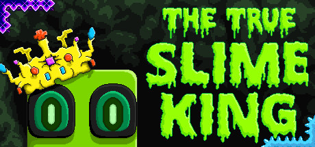 The True Slime King Game