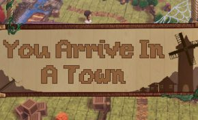 You Arrive in a Town Game Download