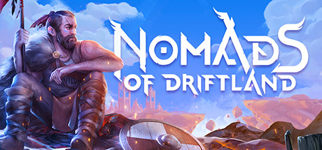 Nomads of Driftland Game