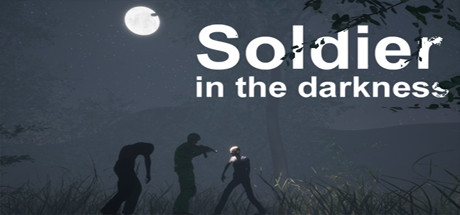 Soldier in the darkness Game