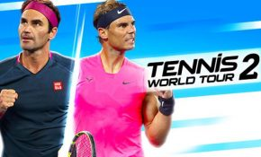 TENNIS WORLD TOUR 2 ACE EDITION Game Download
