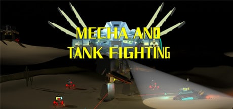 MECHA AND TANK FIGHTING Game