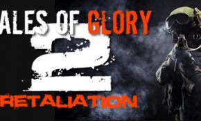 Tales Of Glory 2 - Retaliation Game Download