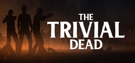 The Trivial Dead Game