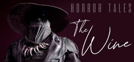 HORROR TALES: The Wine Game